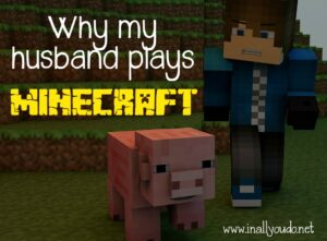 Did you know your kids could be in danger just playing simple online video games, such as Minecraft? That's just one of the reasons my husband plays with them. Read more to find out how to keep your kids safe too!! :: www.inallyoudo.net