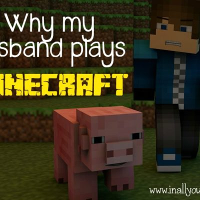 Why my husband plays Minecraft (and other online games)
