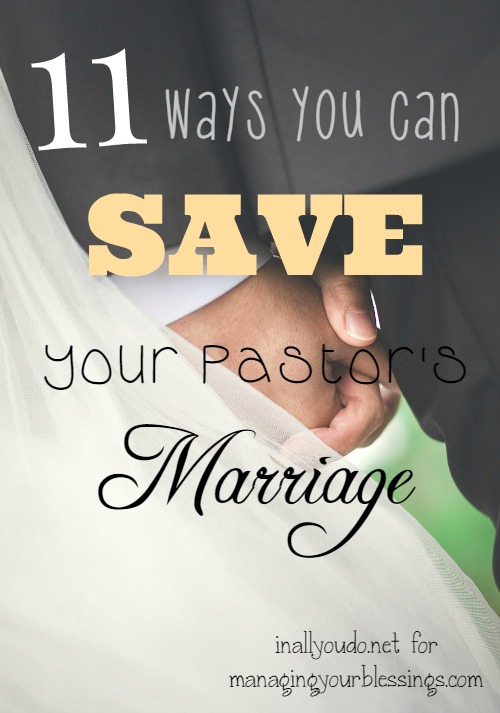 There are ways a church can break their pastor and the fastest way is through his marriage. Here are 11 ways you can save your pastor's marriage! :: www.managingyourblessings.com
