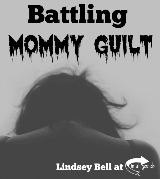Have you ever struggled with mommy guilt? Read this post to discover the two types of mommy guilt and how to battle it for good. :: www.inallyoudo.net