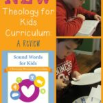 NEW Theology for Kids Curriculum!!
