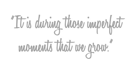 imperfect moments quote