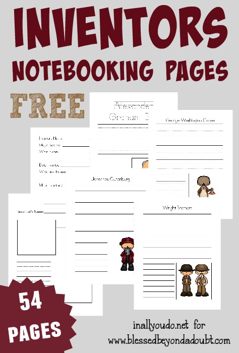 Celebrate National Inventors Month (May) with these fun and FREE Inventor's Notebooking Pages!! {54 pages total} :: www.inallyoudo.net