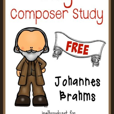FREE Composer Unit Study ~ Johannes Brahms