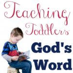 5 Tools for Teaching Toddler's God's Word