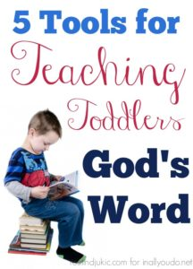 Here are 5 ways to teach your toddlers God's Word and lay a foundation in their lives for a strong spiritual walk. :: www.inallyoudo.net