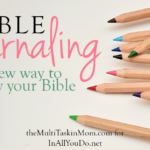 Bible Journaling: A new way to study your Bible