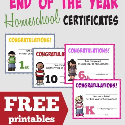 End of the Homeschool Year Certificates {free printables}