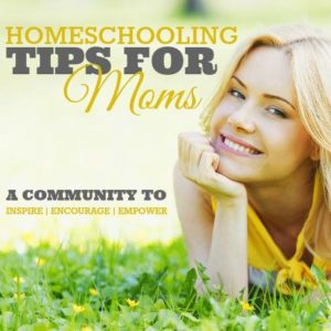 Homeschooling Tips for Moms - A community to inspire, encourage and empower homeschooling moms. | www.teachersofgoodthings.com