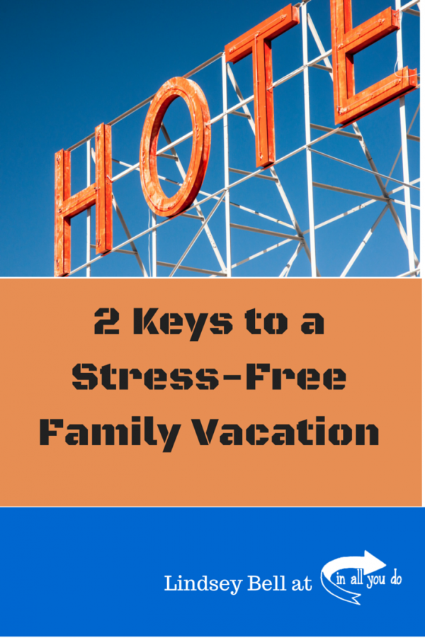 Vacationing with kids can be stressful. But these 2 tips can help you make your next family vacation much more fun and much less stressful!  :: www.inallyoudo.net
