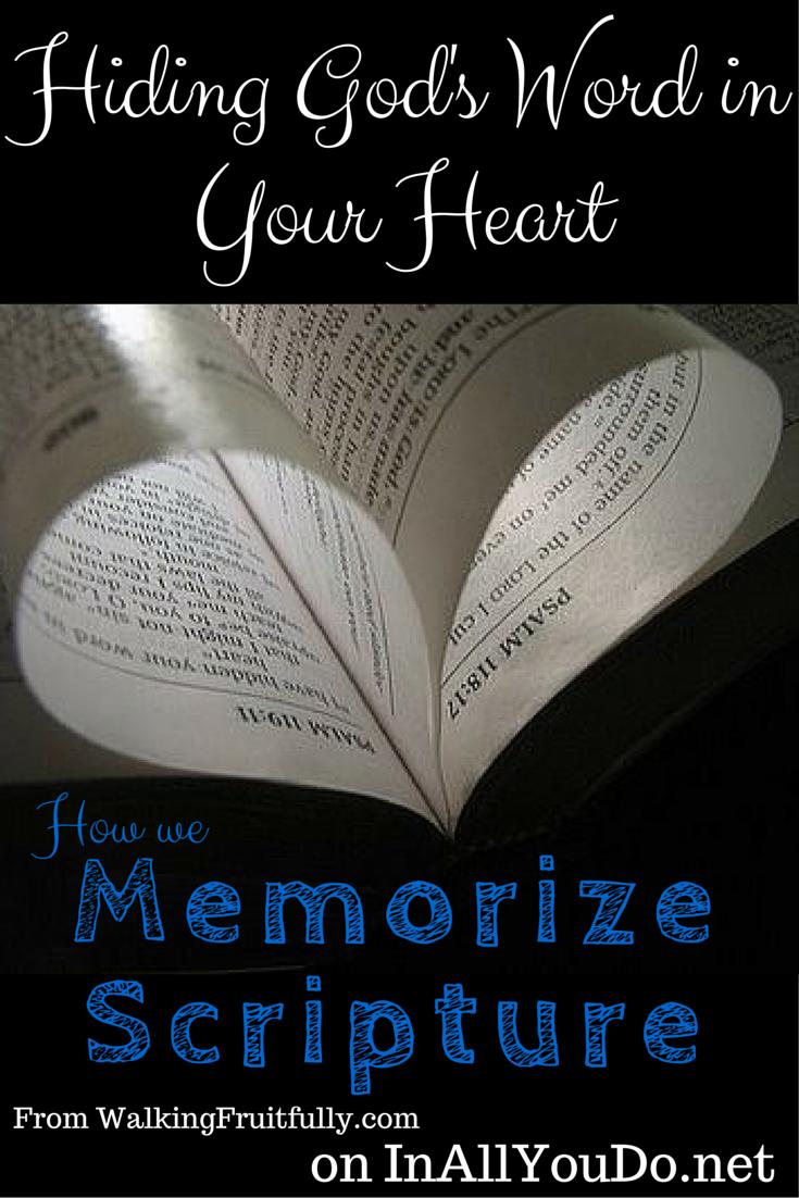 hiding god u0026 39 s word in your heart  how we memorize scripture