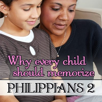 Why every child should memorize Philippians 2