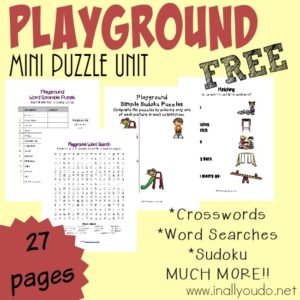 These fun Playground themed Puzzles and Activities are perfect for a rainy day! Includes 29 pages of Crosswords, Word Searches, Sudoku, Matching & MORE!! :: www.inallyoudo.net