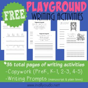 Even if the kids are stuck inside, get their creative juices flowing with these SUPER CUTE Playground themed Writing Activities! Includes Copywork and Writing Prompts. :: www.inallyoudo.net