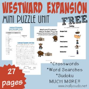 These fun Westward Expansion themed Puzzles and Activities are perfect for studying the Oregon Trail, California Gold Rush and the Alamo! Includes 29 pages of Crosswords, Word Searches, Sudoku, Matching & MORE!! :: www.inallyoudo.net