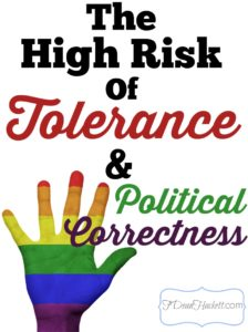 The-High-Risk-of-Tolerance-and-Political-Correctness
