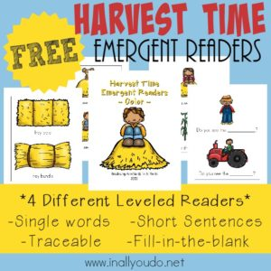 Harvest time is a great time for Hayrides, pumpkin carving and learning about all things farming. Grab these FUN Harvest Time Emergent Readers for the young readers in your house! {4 levels} :: www.inallyoudo.net