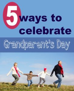 Grandparents are special people and should be celebrated!! Check out these 5 fun ideas for making the most of Grandparents Day! :: www.inallyoudo.net