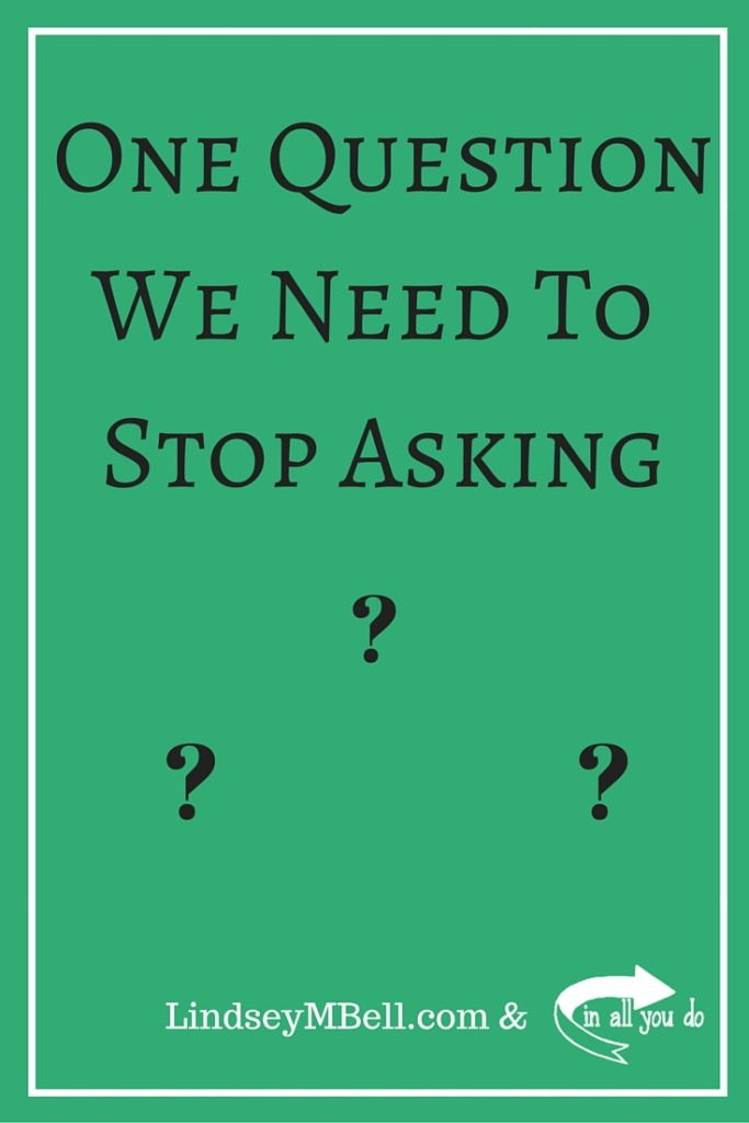 Questions can be painful. Here's one question we should really stop asking couples. :: www.inallyoudo.net