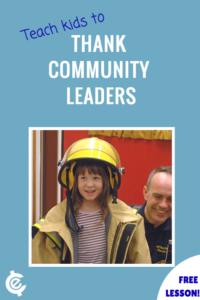 Community Leaders are the lifeline of our cities and towns. Teaching kids to give them thanks is important. Check out these resources! :: www.inallyoudo.net