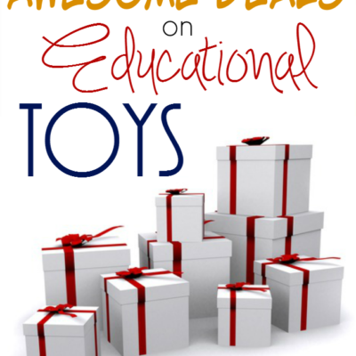 AWESOME Deals on Educational Toys