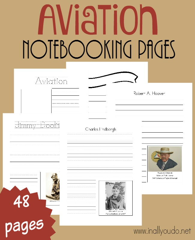 November is National Aviation Month! So, its the perfect time to study top aviators/pilots of the past. These Aviation Notebooking Pages are PERFECT for any unit, single book study or just for research! {48 pages} :: www.inallyoudo.net