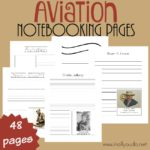 Aviation Notebooking Pages {Includes Top 10 Aviators}