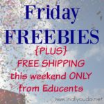Friday FREEBIES + FREE SHIPPING this weekend {only} from Educents