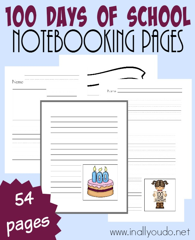 The 100th Day of School is quite an accomplishment and definitely a reason to celebrate! Grab these Notebooking Pages for your kids to write about their experiences so far! {54 pages} :: www.inallyoudo.net