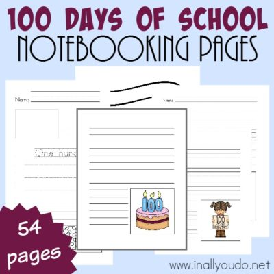 100 Days of School Notebooking Pages {54 pages}