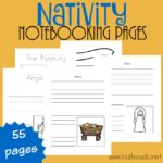 Nativity Notebooking Pages {55 pages}