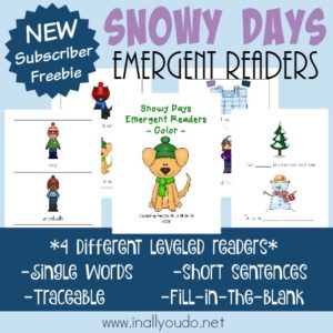 Snowy days are coming and these SUPER CUTE Emergent Readers are great to encourage those young, budding readers in your home! {4 levels} :: www.inallyoudo.net