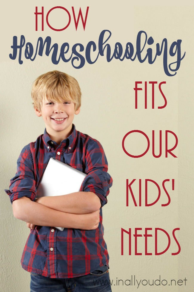 Homeschooling has not always been easy, but it fits out kids' needs wonderfully. Read more... :: www.inallyoudo.net