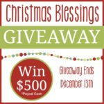 $500 Christmas Blessings Giveaway ~ Ends 12/13/15