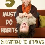3 Must-Do Habits Guaranteed to Improve Your Year
