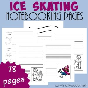 Ice Skating is a super fun sport and one that has such a rich history. Use these Notebooking Pages to record all your research! {78 pages} :: www.inallyoudo.net