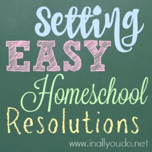Setting resolutions for your homeschool can be difficult. Why not try setting goals for the new activities, subjects and changes you would like to make? Check out these ideas! :: www.inallyoudo.net