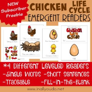Learning more about the Chicken Life Cycle is more FUN with these Emergent Readers! Includes 4 different levels. :: www.inallyoudo.net