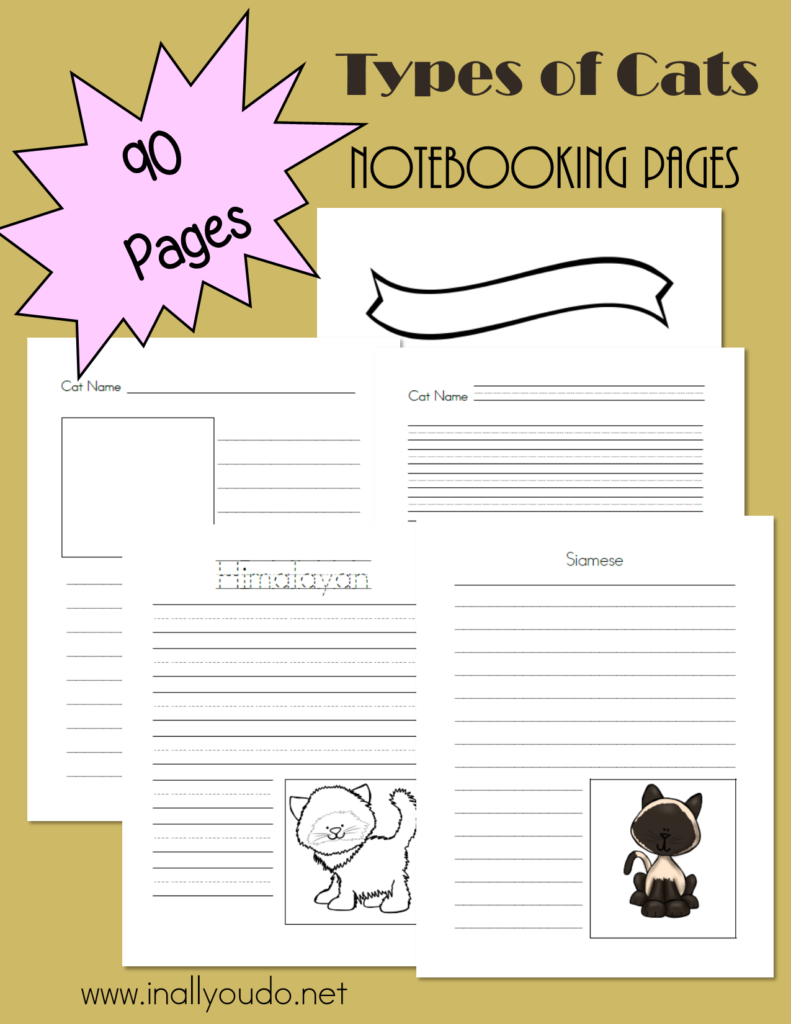 Recording all you know and learn about Cats is easy and fun with these Notebooking Pages! Includes 90 pages of templates in 3 different handwriting lines. :: www.inallyoudo.net