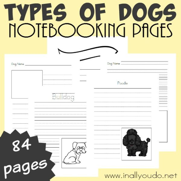 Record all you know and learn about different Types of Dogs with the Notebooking Pages. Includes 84 different templates! :: www.inallyoudo.netRecord all you know and learn about different Types of Dogs with the Notebooking Pages. Includes 84 different templates! :: www.inallyoudo.net