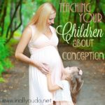 Teaching Your Children about Conception