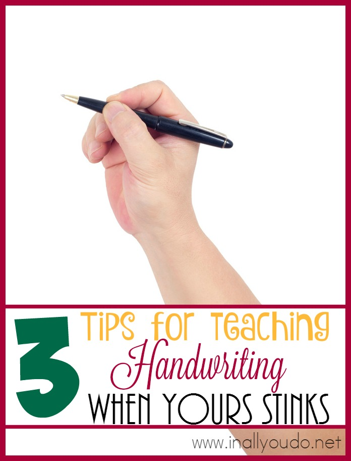 Are you worried about teaching handwriting in your homeschool, because yours stinks? Here are 3 Tips to help!! :: www.inallyoudod.net