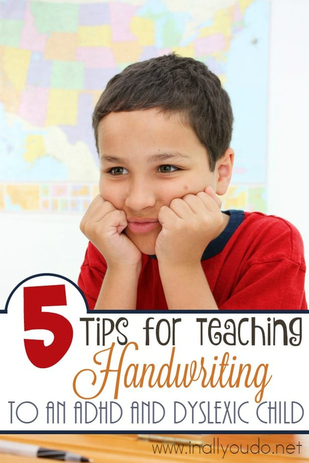 Kids with learning challenges can easily get frustrated, especially with handwriting. Here are 5 tips to help you - both! :: www.inallyoudo.net