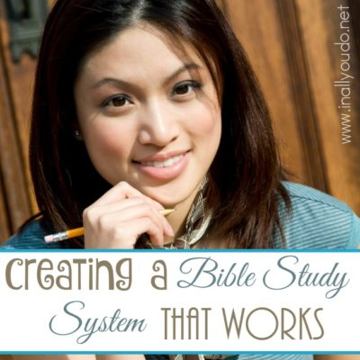 5 Steps for Creating a Bible Study System that Works