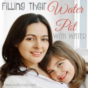 As mothers, it is our job to give our children a firm foundation in their faith by filling their water pots with water, so God can overflow them with wine. Are you filling their water pot? :: www.inallyoudo.net
