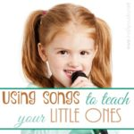 Using Songs to Teach Your Little Ones