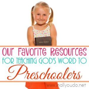 Teaching God's Word to preschoolers and toddlers is essential to raising them in God's Truth and helping them form their own faith. Here are some great resources to get you started! :: www.inallyoudo.net