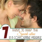 7 Ways to Keep the Spark Alive in a Comfortable Marriage
