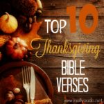 Top 10 Thanksgiving Bible Verses