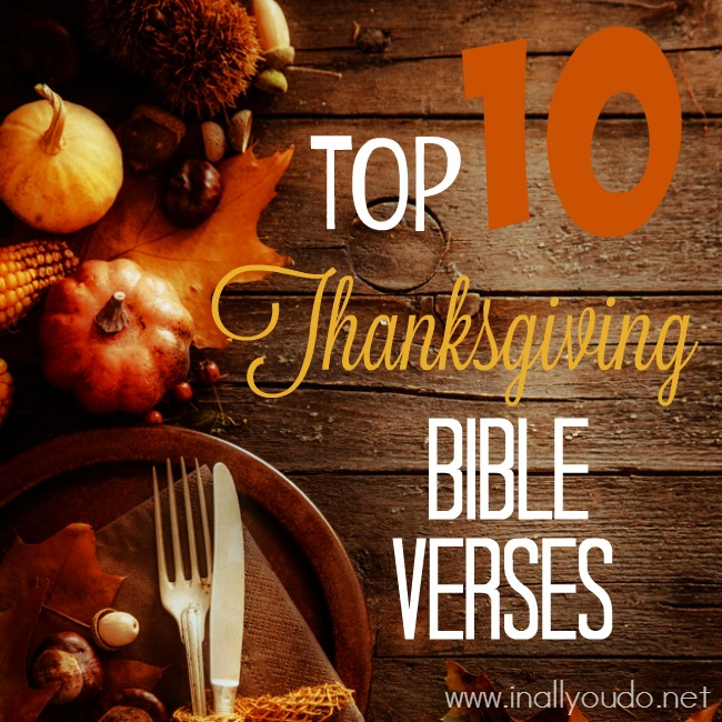 Best Thanksgiving Quotes From Bible: Top 10 Thanksgiving Bible Verses